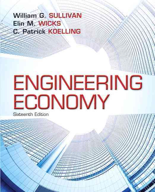 Engineering Economy + New Myengineeringlab With Pearson Etext Access Card By Sullivan, William G./ Wicks, Elin M./ Koelling, C. Patrick