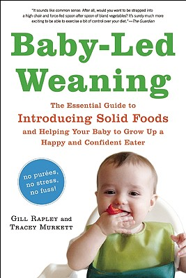Baby-Led Weaning By Rapley, Gill/ Murkett, Tracey